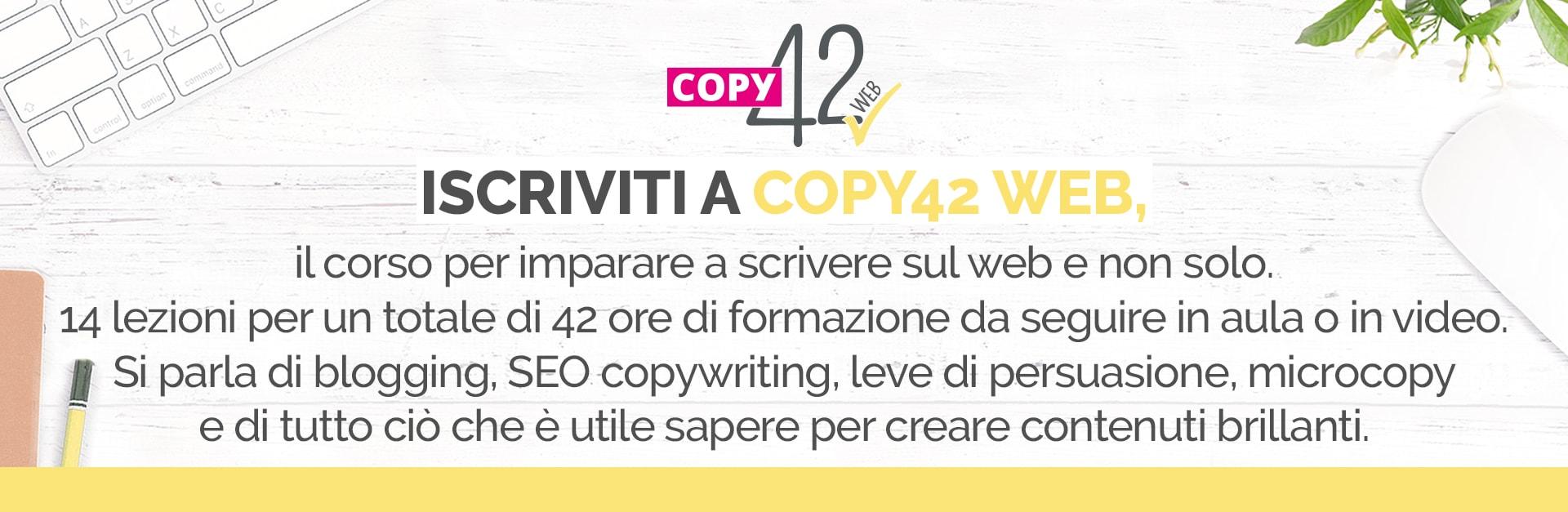 Copy42 WEB corso sul copywriting per imparare a scrivere per il web