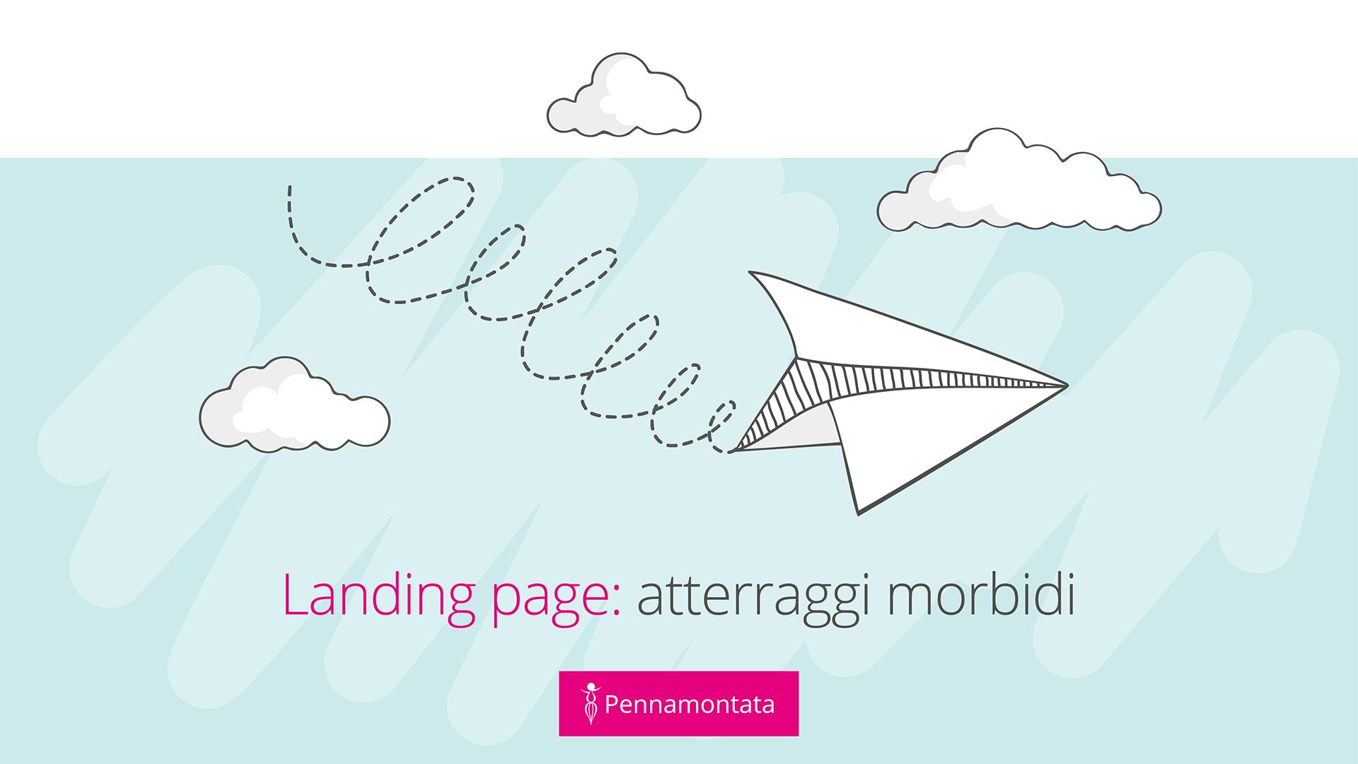 Consigli per landing page efficaci