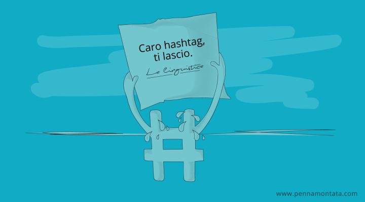 Hashtag infelici. Come farli riappacificare con la linguistica