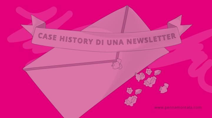 Case history di una newsletter che funziona