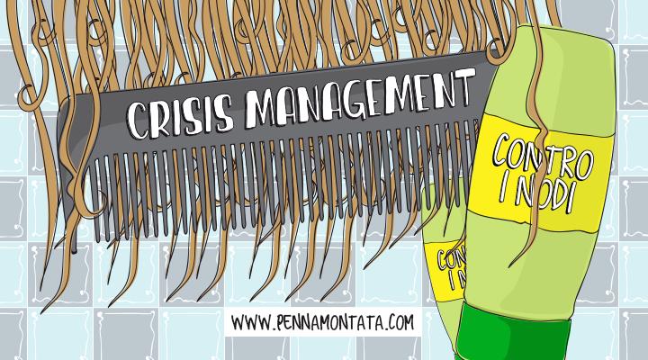 5 esempi di crisis management. Quando i nodi vengono al pettine