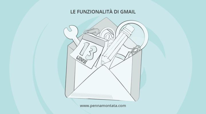 Gmail: scopri le funzionalità più utili