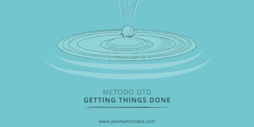 Metodo GTD per lavori di content a basso contenuto di stress