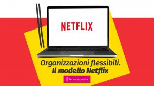 modello organizzativo Netflix