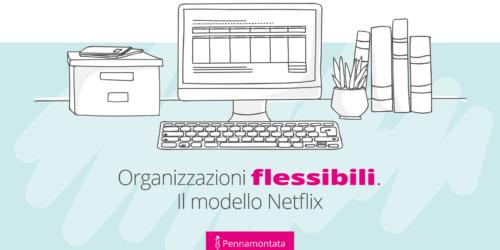 Il modello organizzativo di Netflix: il caso di un successo