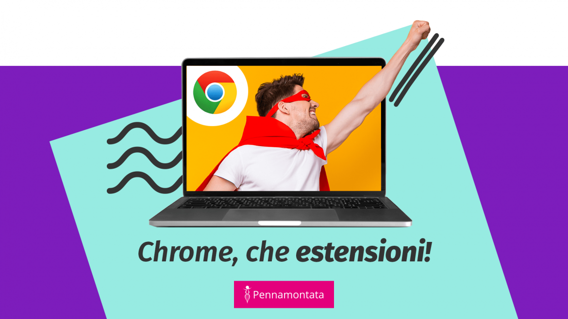 Le estensioni di Chrome