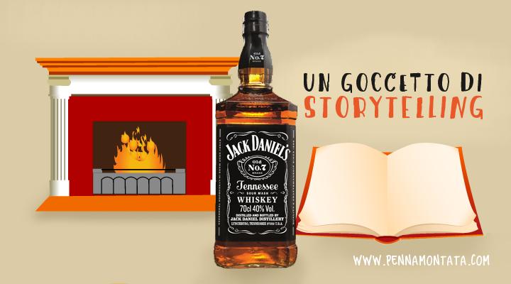 Un bicchiere di storytelling offerto da Jack Daniel's